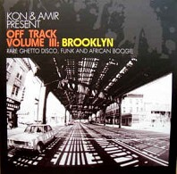 Kon & Amir: Off Track Volume III: Brooklyn
