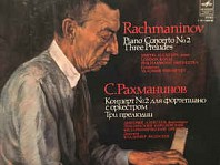 Sergej Rachmaninov -  Piano Concerto No. 2 / Three Preludes