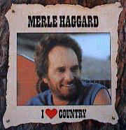 Merle Haggard - I ♥ Country