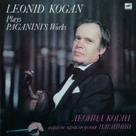 Niccolo Paganini - Leonid Kogan ‎– Plays Paganini Works