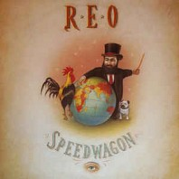 REO Speedwagon - The Earth A Small Man His Dog And A Chicken
