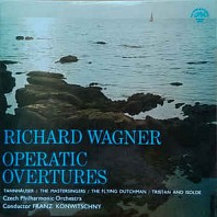 Richard Wagner - Operatic Overtures