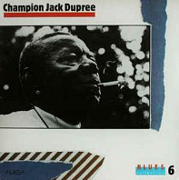 Champion Jack Dupree - Blues Collection 6