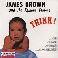 James Brown And His Famous Flames - Think!