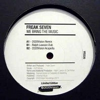 Freak Seven - We Bring The Music