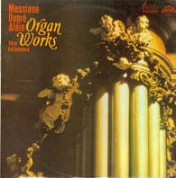 Messiaen, Dupré, Alain,  ‎– Organ Works