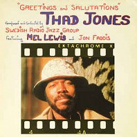 Thad Jones - Greetings And Salutations
