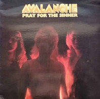 Avalanche - Pray For The Sinner