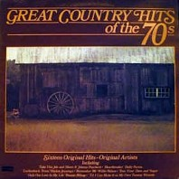 Great Country Hits Of The 70s
