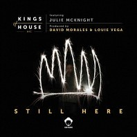 Kings Of House NYC - Still Here