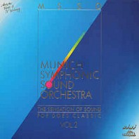 Munich Symphonic Sound Orchestra - The Sensation Of Sound - Pop Goes Classic Vol. 2