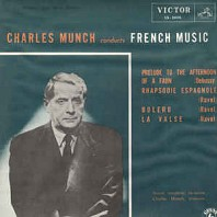 Various Artists - Charles Munch Conducts French Music