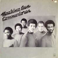 Commodores - Machine Gun
