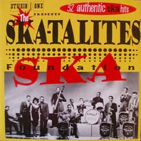 The Ska-Talites - Foundation Ska
