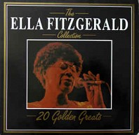 The Ella Fitzgerald Collection - 20 Golden Greats