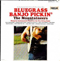 The Mountaineers - Bluegrass Banjo Pickin'