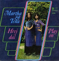 Martha & Tena - Hrej dál (Play On)