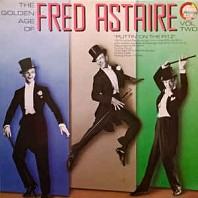 Fred Astaire - The Golden Age Of Fred Astaire (Vol. 2)