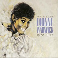 Dionne Warwicke - The Best Of Dionne Warwick 1972 - 1977