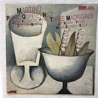 Piano Quintet No. 2 / Three Madrigals