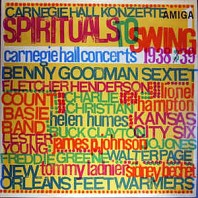 Spirituals To Swing - Carnegie Hall Concerts 1938/39 (I)