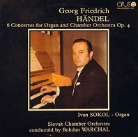 Georg Friedrich Handel - 6 Concertos For Organ And Chamber Orchestra Op. 4