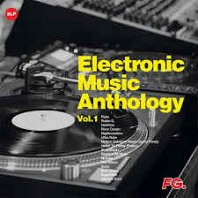 Electronic Music Anthology by FG Vol.1 House Classics