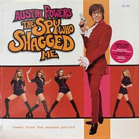 Various Artists - Austin Powers - The Spy Who Shagged Me (Music From The Motion Picture)