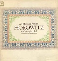 Horowitz At Carnegie Hall (An Historic Return)