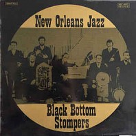 Black Bottom Stompers - New Orleans Jazz