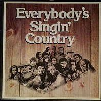 Various Artists - Everybody's Singin' Country