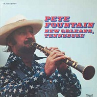 Pete Fountain - New Orleans, Tennessee