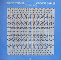 Bruce Forman and George Cables - Dynamics
