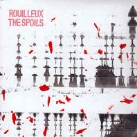 Rouilleux - The Spoils