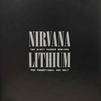 Nirvana - Lithium (The Dirty Funker Remixes)