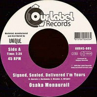 Osaka Monaurail - Signed, Sealed, Delivered I'm Yours / Supershine #9