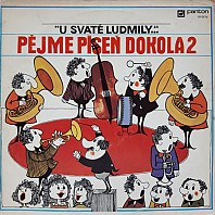 Various Artists - Pějme píseň  dokola 2