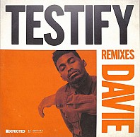 Davie - Testify Remixes