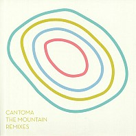 Cantoma - The Mountain Remixes