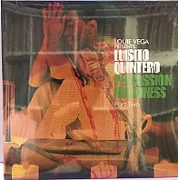 Louie Vega Presents Luisito Quintero - Percussion Maddness (Part Two)