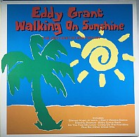 Eddy Grant - Walking On Sunshine - The Very Best Of Eddy Grant