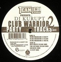 DJ Kurupt - Club Warrior 2