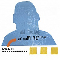 DJ Trace - 23° From Vertical