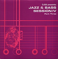 DJSS - Jazz & Bass Session IV (Part Three)
