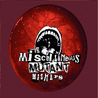 Dom Thomas - Miscellaneous Mutant Mishaps