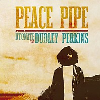 DTonate Feat. Dudley Perkins - Peace Pipe