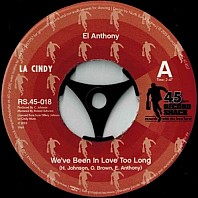 El Anthony - We've Been In Love Too Long / That's What My Lady Says