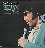 Elvis Presley - Our Memories Of Elvis Volume 2