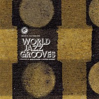 Various Artists - If Music Presents You Need This - World Jazz Grooves