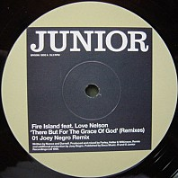 Fire Island - There But For The Grace Of God (Remixes)